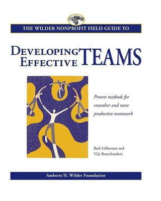 Wilder Nonprofit Field Guide to Developing Effective Teams (Paperback)