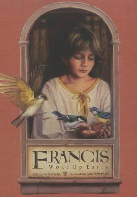Francis Woke Up Early (Hardback)