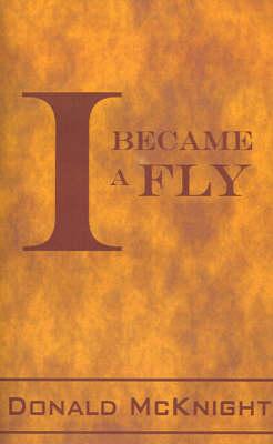 I Became a Fly (Paperback)