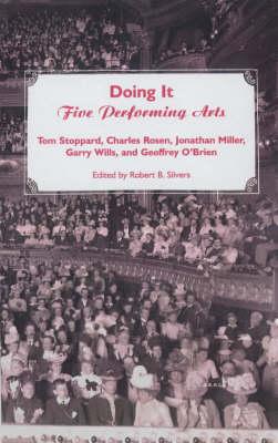Doing it: Five Performing Arts (Hardback)