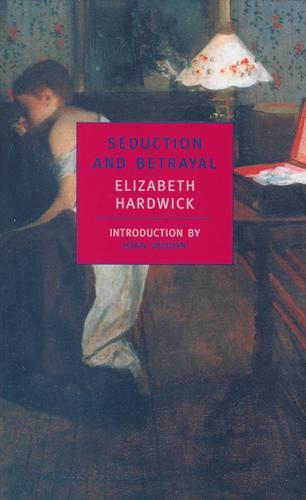 Seduction And Betrayal (Paperback)