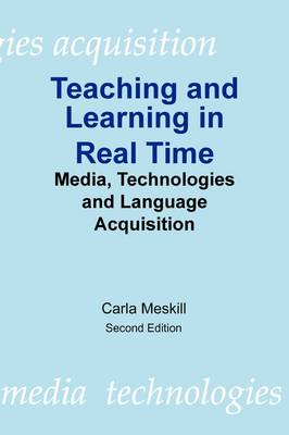 Teaching and Learning in Real Time (Paperback)