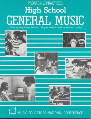 Promising Practices: High School General Music (Paperback)
