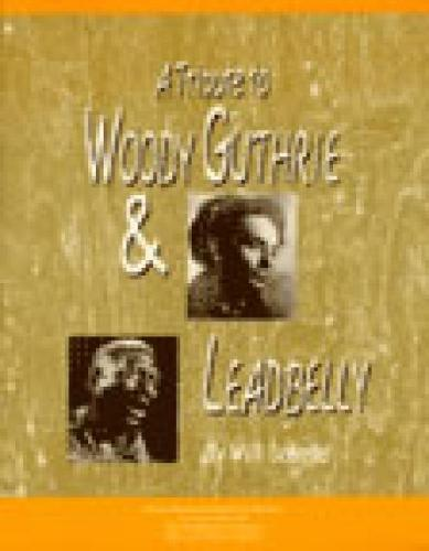 A Tribute to Woody Guthrie and Leadbelly, Student Textbook (Paperback)