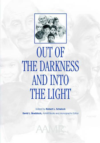 Out of the Darkness and into the Light: Nebraska's Experience in Mental Retardation (Paperback)