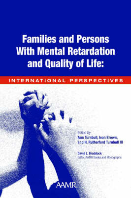 Families and People with Mental Retardation and Quality of Life: International Perspectives (Paperback)