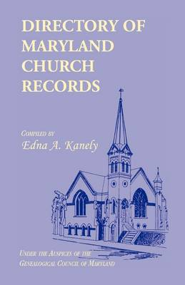 Directory of Maryland Church Records (Paperback)