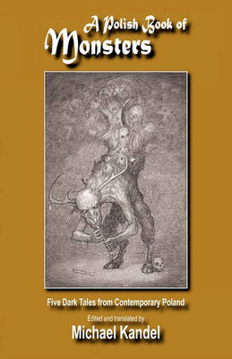 A Polish Book of Monsters (Paperback)