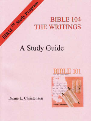 Study Guide for Bible 104: The Writings (Paperback)