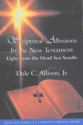 Scriptual Allusions in the New Testament: Light From the Dead Sea Scrolls (Paperback)