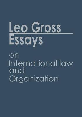 Essays on International Law and Organization: Volume I/II (Paperback)