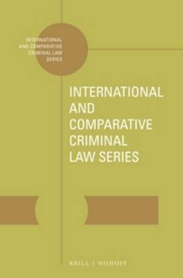 The Protection of Human Rights in the Administration of Criminal Justice: A Compendium of United Nations Norms and Standards - International & Comparative Criminal Law 1 (Hardback)