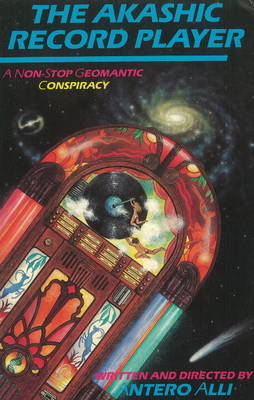 The Akashic Record Player: A Non-Stop Geomantic Conspiracy (Paperback)