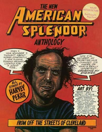 The New American Splendor Anthology: From Off the Streets of Cleveland (Paperback)
