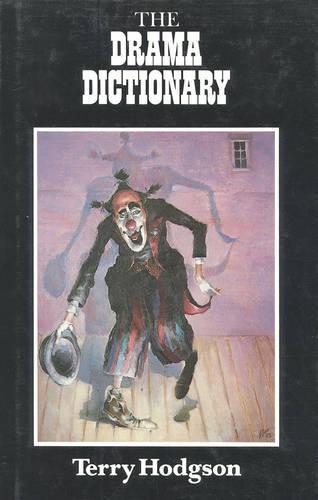 The Drama Dictionary (Hardback)