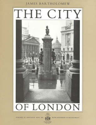 The City of London: A Photographer's Portrait (Hardback)