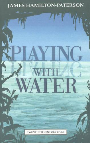 Playing with Water: Passion and Solitude on a Philippine Island (Paperback)