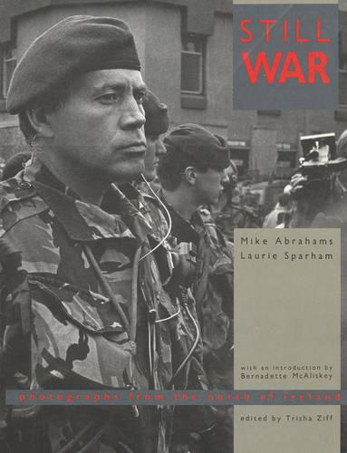 Still War: Photographs from the North of Ireland (Paperback)