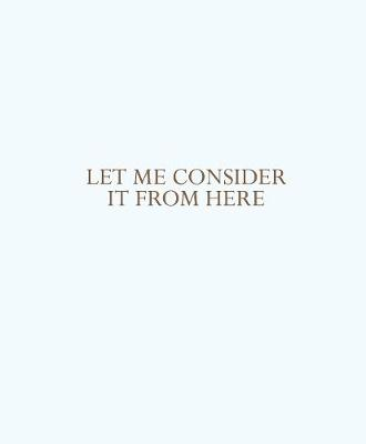 Let me consider it from here (Paperback)