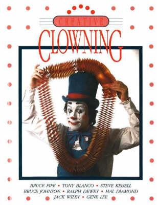 Creative Clowning (Paperback)