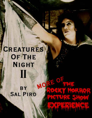 Creatures of the Night II: More of the Rocky Horror Experience (Paperback)