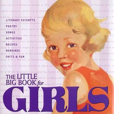 The Little Big Book for Girls - Little Big Book (Hardback)