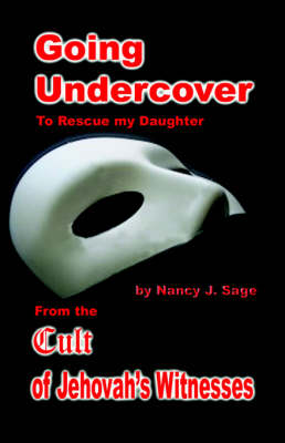 Going Undercover to Rescue My Daughter (Paperback)