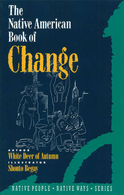 The Native American Book of Change (Paperback)