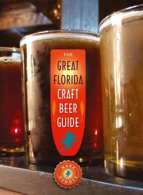 The Great Florida Craft Beer Guide (Paperback)