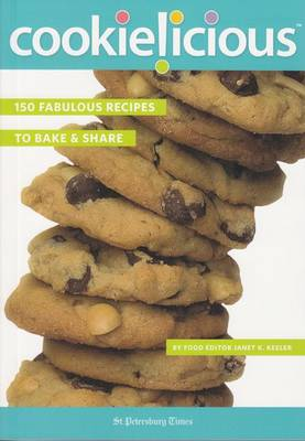 Cookielicious: 150 Fabulous Recipes to Bake & Share (Paperback)