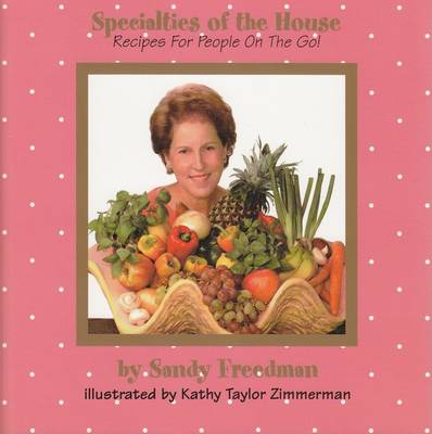 Specialties of the House: Recipes for People on the Go (Hardback)