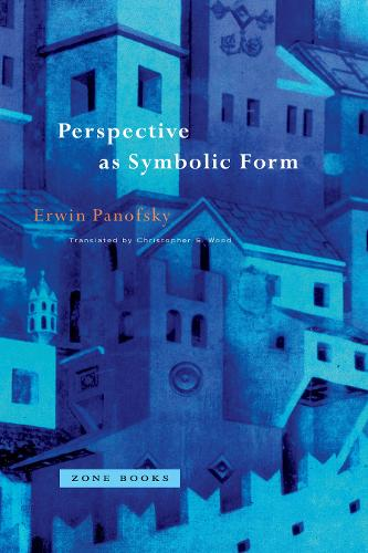 Perspective as Symbolic Form - Zone Books (Paperback)