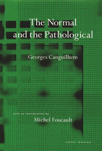 The Normal and the Pathological - Zone Books (Paperback)