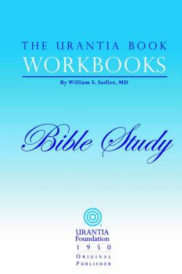 The Urantia Book Workbooks: Volume 6 - Bible Study (Paperback)