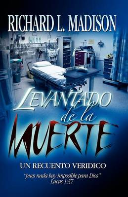 Raised from the Dead (Spanish Version) (Paperback)