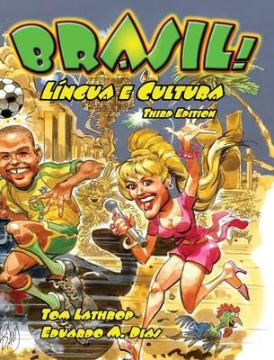 Brasil! Lingua e Cultura, 3rd Edition Textbook (Hardback)