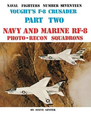 Vought's F-8 Crusader - Part 2 (Paperback)