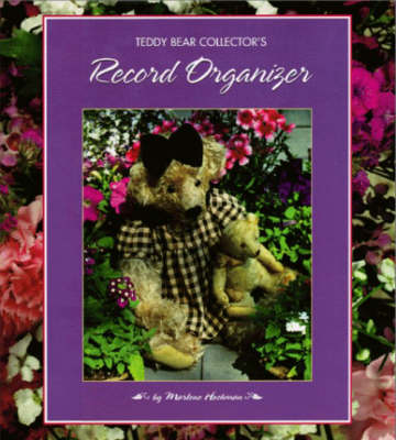 Teddy Bear Collector's Record Organizer (Paperback)