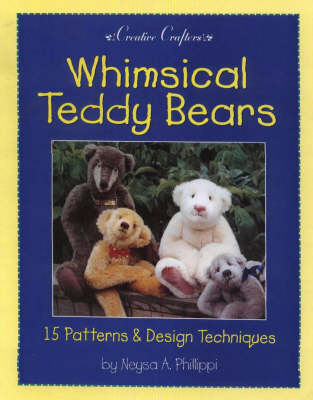 Whimsical Teddy Bears: 15 Patterns and Design Techniques (Paperback)