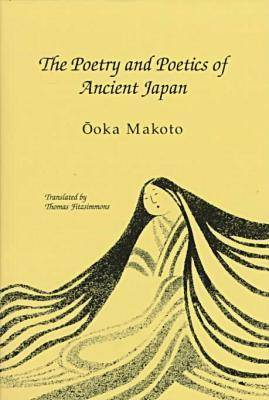 Poetry and Poetics of Ancient Japan - Reflections No. 6 (Hardback)
