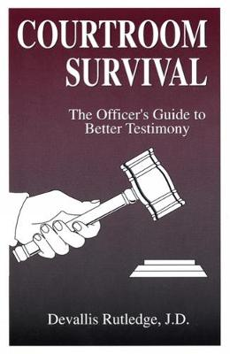 Courtroom Survival (Paperback)