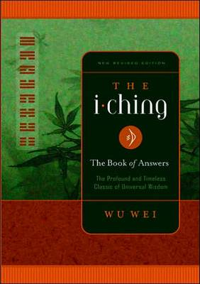 The I Ching: The Profound and Timeless Classic of Universal Wisdom (Paperback)