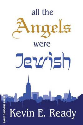 All the Angels Were Jewish (Paperback)