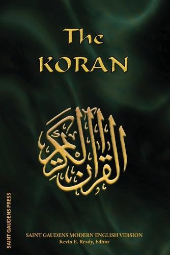 The Koran: Saint Gaudens Modern English Version (Paperback)