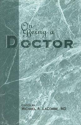 On Being a Doctor (Paperback)