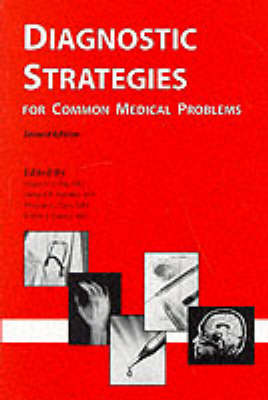 Diagnostic Strategies for Common Medical Problems (Paperback)