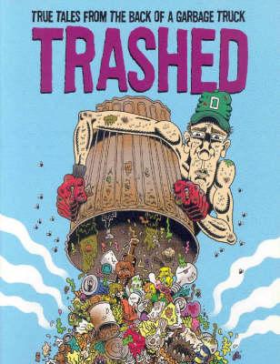 Trashed Graphic Novella: v. 1 (Paperback)