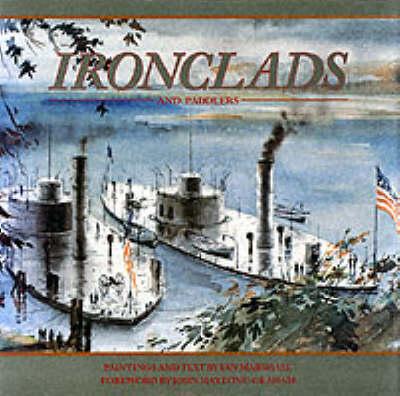 Ironclads and Paddlers (Hardback)