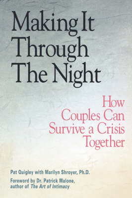 Making it Through the Night: How Couples Can Survive Crisis Together (Paperback)