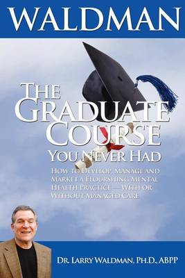 The Graduate Course You Never Had (Paperback)